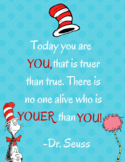 Instant Download-Classroom Poster-You Print-Dr. Seuss Quote