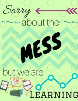 Instant Download-Classroom Poster-You Print-Sorry About the Mess-learning