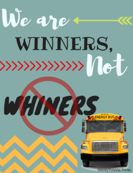 Instant Download-Classroom Poster-You Print-The Energy Bus-Winners, Not Whiners