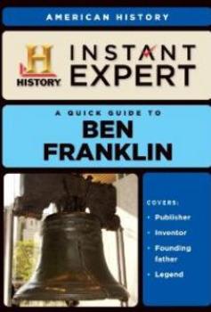 Instant Expert Ben Frankin 10 MC Questions Video Quiz & 15