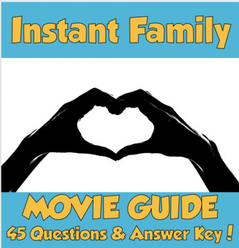 Instant Family Movie Guide (2018) *45 Questions & Answer Key!*