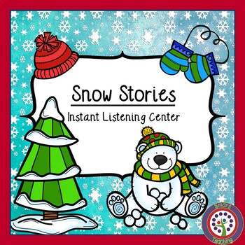 Instant Listening Center - Snow  QR Codes - Great for Centers!