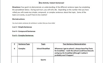 Instant Sentences!  Demonstrating Simple, Compound, and Complex Sentences.