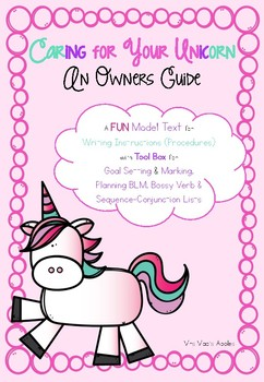 Instruction/Procedure Writing Model and Activities: Caring for Your Unicorn