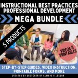 Instructional Best Practices PD MEGA Bundle