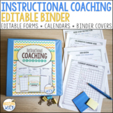 Instructional Coach Binder of Editable Forms, Calendars, and Planning Tools