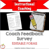Instructional Coaching: Coach Feedback Survey [Editable]