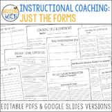 Instructional Coaching Forms: Editable PDFs and Google Slides