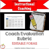 Instructional Coaching: Coach Performance Evaluation Rubric