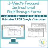 Instructional Coaching: 3 Minute Focused Instructional Walkthrough Form