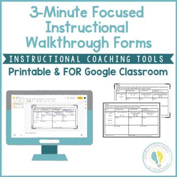 Instructional Coaching 3 Minute Focused Instructional Walkthrough Form