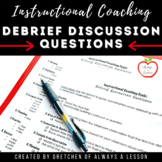 Instructional Coaching: Observation Debrief Discussion Format [Editable]
