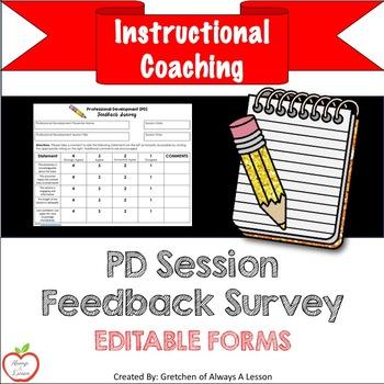 Instructional Coaching: Professional Development [PD] Session Feedback Survey