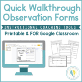Instructional Coaching: Quick Walkthrough Observation Forms
