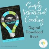 Instructional Coaching: Simply Instructional Coaching eBook