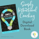 Instructional Coaching: Simply Instructional Coaching eBook
