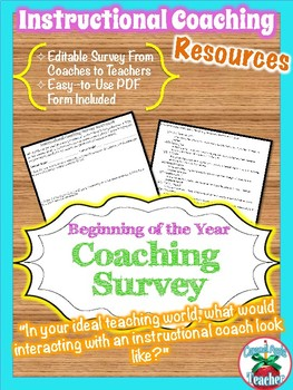 Instructional Coaching Survey {Beginning of the Year}