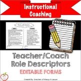 Instructional Coaching: Teacher-Coach Role Descriptors [Editable]