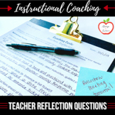 Instructional Coaching: Teacher Self-Reflection Question Prompts [EDITABLE]