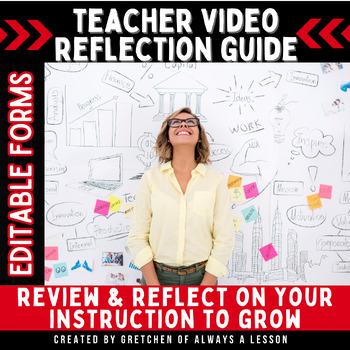 Instructional Coaching: Teacher Video Reflection [Editable]