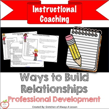 Instructional Coaching Ways To Build Relationships By Always A Lesson