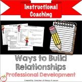 Instructional Coaching: Ways to Build Relationships [Editable]