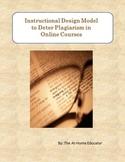 Instructional Design Model to Deter Plagiarism Online Courses
