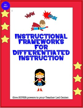 Instructional Frameworks for Differentiated Instruction