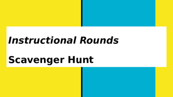 Instructional Rounds Scavenger Hunt