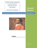 Instructional Sequence Close Read of Olaudah Equiano Narrative (excerpt) Packet
