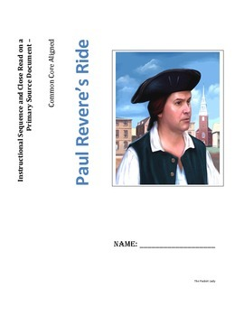"""Instructional Sequence - Close Read of """"Paul Revere's Ride"""" Packet"""