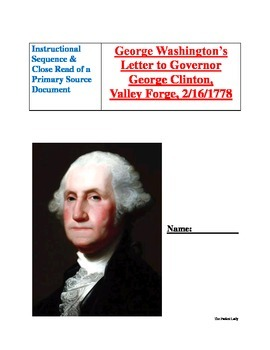"""Instructional Sequence Close Read of a """"George Washington Primary Source"""" Packet"""