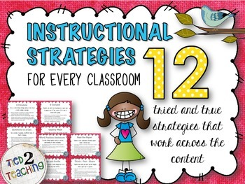 Instructional Strategies -  12 Strategies That Work In Any Classroom