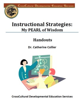 Instructional Strategies: My PEARL of Wisdom By/Dr. Catherine Collie