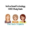 Instructional Technology GACE Study Guide