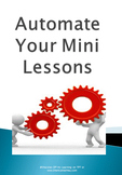 Instructional Technology Tip: Automate your lessons