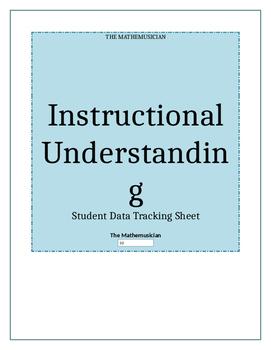 Instructional Understanding Student Data Tracker
