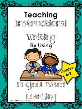 Instructional Writing with Project Based Learning