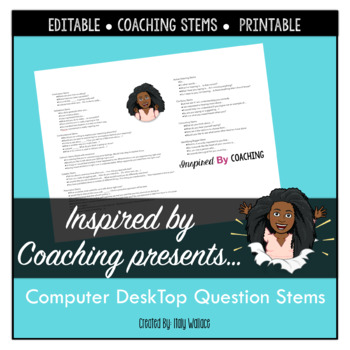 Instructional coaching: Computer Desktop Question Stems Template