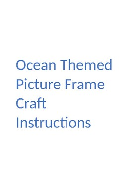 Instructions For a Beautiful Ocean Themed Picture Craft
