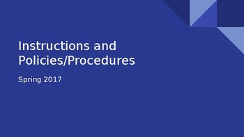 Instructions and Policies and Procedures