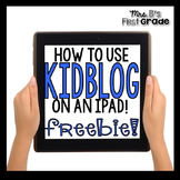 Instructions for using KidBlog on an iPad