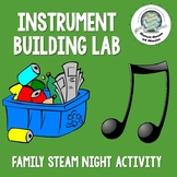 Recycled Instrument Building Lab STEAM Activity