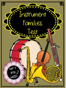Instrument Families Test (with ADAPTED version for SpEd/IEP students)