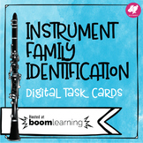 Instrument Family Identification Interactive Game - BOOM cards