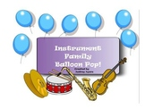 Instrument Family Smart Board Interactive Activity- Balloon Pop