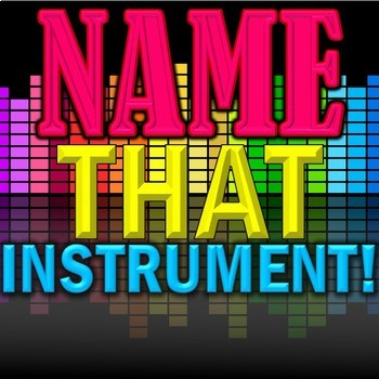 """Name That Instrument!"" Orchestra Game - Elementary Music"