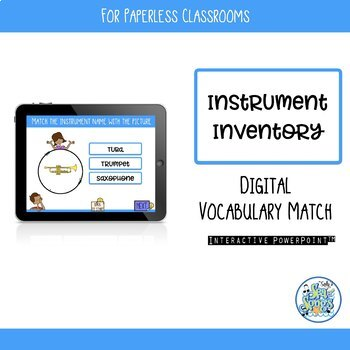 Instrument Inventory Interactive PowerPoint for Paperless Classrooms