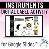 Instrument Label Activity - Digital Google Slides, Drag &