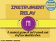 Instrument Relay Bundle: games for rhythm and instrument family identification